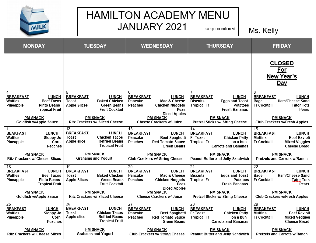 Menu for Hamilton Academy Licensed Daycare Private Daycare CACFP/FP ASSISTANCE